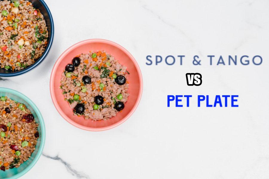 Spot & Tango vs Pet Plate